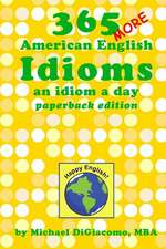 365 More American English Idioms