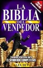 Biblia del Vendedor:  Tecnicas Efectivas Para El Vendedor Competitivo