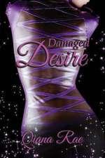Damaged Desire
