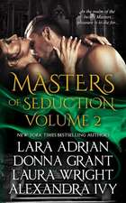 Masters of Seduction Volume 2