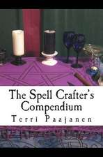 The Spell Crafter's Compendium