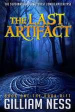 The Last Artifact - Book One - The Dark Rift
