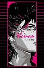 Woman: An Anthology