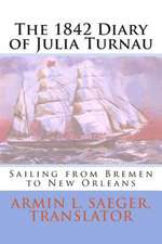 The 1842 Diary of Julia Turnau