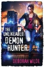 The Unlikeable Demon Hunter