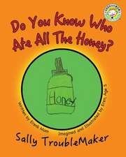 Do You Know Who Ate All the Honey?