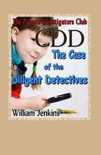The Case of the Diligent Detectives