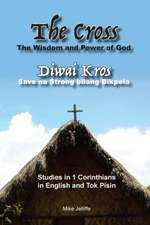 The Cross - The Wisdom and Power of God