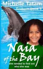 Naia of the Bay