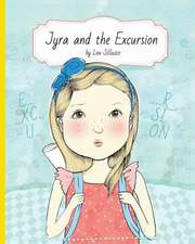 Jyra and the Excursion
