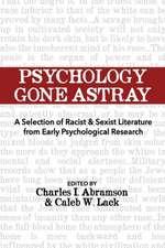 Psychology Gone Astray
