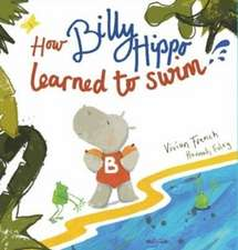 French, V: How Billy Hippo Learned To Swim