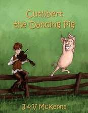 Cuthbert the Dancing Pig