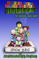How to Raise Your Children Biologically