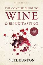 The Concise Guide to Wine and Blind Tasting, third edition