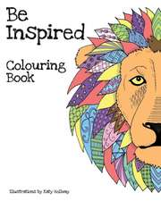 Be Inspired Colouring Book