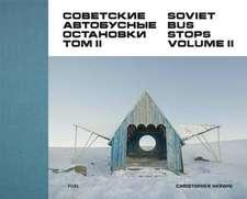 Soviet Bus Stops Volume II