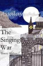 The Singing War
