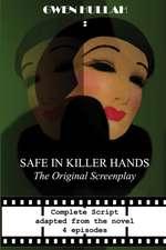 Safe In Killer Hands