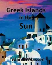 Greek Islands in the Sun