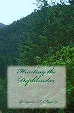Hunting the Dephlendar