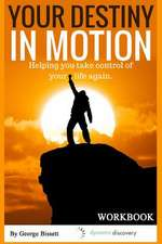 Your Destiny in Motion Workbook