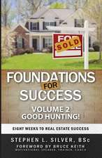 Foundations for Success - Good Hunting