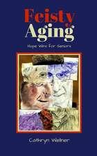 Feisty Aging