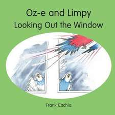 Oz-E and Limpy Looking Out the Window