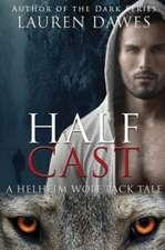 Half Cast