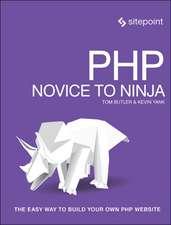 PHP & MySQL – Novice to Ninja, 6e
