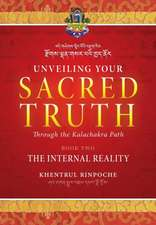 Unveiling Your Sacred Truth through the Kalachakra Path, Book Two