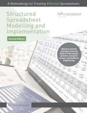 Structured Spreadsheet Modelling and Implementation