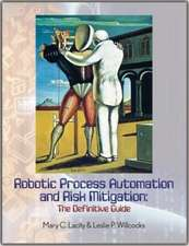 Robotic Process Automation and Risk Mitigation