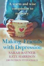 Making Peace with Depression: A warm, supportive little book to reduce stress and ease low mood