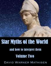 Star Myths of the World, Volume Two