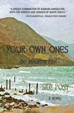 Your Own Ones: A Novel