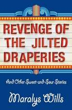 Revenge of the Jilted Draperies