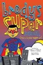 Brody's Super Manual