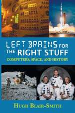 Left Brains for the Right Stuff