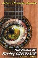 The Music of Jimmy Ojotriste