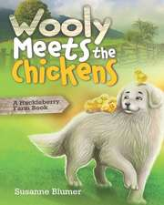 Wooly Meets the Chickens