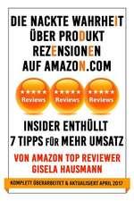 Die Nackte Wahrheit Ueber Produkt Rezensionen Auf Amazon.com