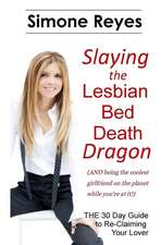 Slaying the Lesbian Bed Death Dragon