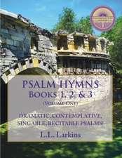 Psalm Hymns, Books 1, 2, & 3