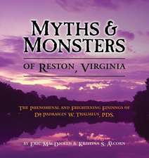 Myths & Monsters of Reston, Virginia