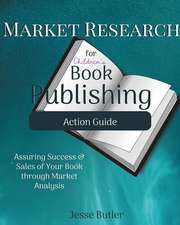 Market Research for Children's Book Publishing Action Guide
