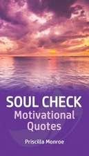 Soul Check Motivational Quotes