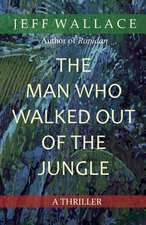 The Man Who Walked Out of the Jungle