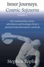 Inner Journeys, Cosmic Sojourns
